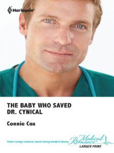 The Baby Who Saved Dr Cynical, by Connie Cox